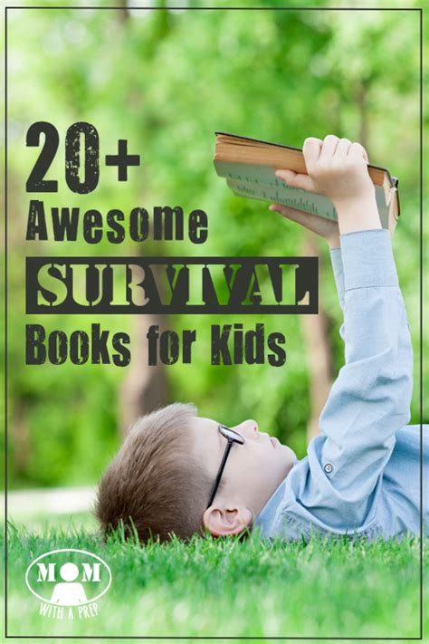 Survival Kit For 20 Something 20 awesome survival books for with a prep