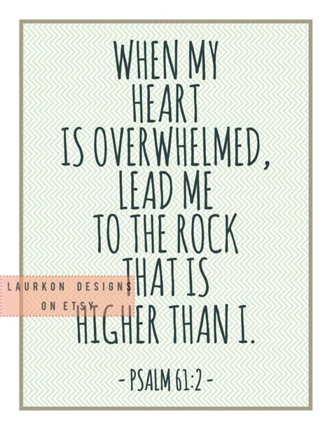 printable biblical quotes printable bible verse quot when my heart is overwhelmed lead