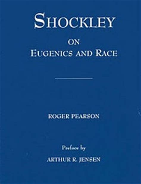 road to eugenica books shockley on eugenics and race by william schockley