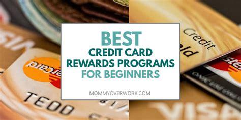 best credit cards rewards best credit card rewards programs for beginners