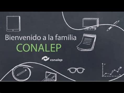 bienvenido a la familia bienvenido a la familia conalep youtube
