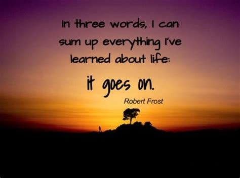 Goes It Or It by The 40 Goes On Quotes Lovequotesmessages