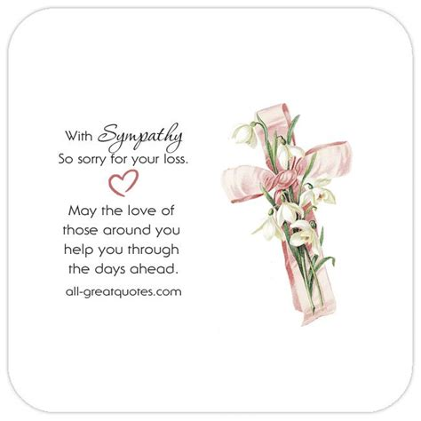 sorry for the loss of your with sympathy so sorry for your loss pretty cross condolence card