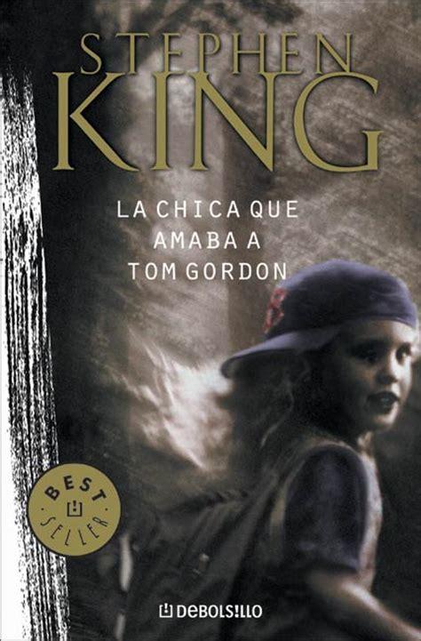 libro la chica miedosa que la chica que amaba a tom gordon stephen king wiki fandom powered by wikia