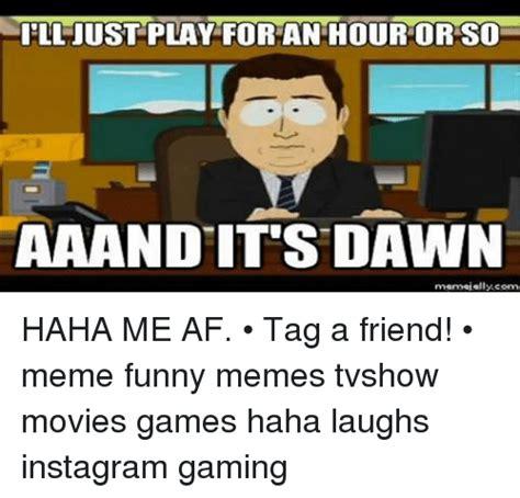 Tag A Friend Meme - 25 best memes about friends memes funny friends memes