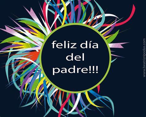 imagenes feliz dia del padre tarjetas dia del padre felicitaciones dia del padre