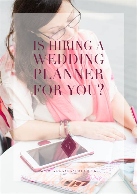 Wedding Planner Hiring by Is Hiring A Wedding Planner For You Always Andri