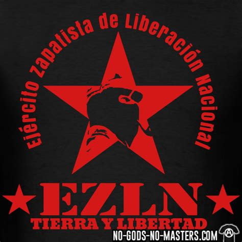 imagenes del movimiento zapatista de liberacion nacional political t shirts ezln zapatista no gods no masters com