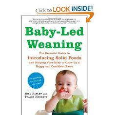 libro baby led weaning the essential cosleeping and biological imperatives why human babies do not and should not sleep alone