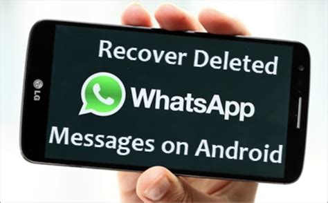 how to restore deleted whatsapp chat history from android devices