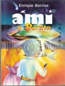 libro ami y perlita ami y perlita enrique barrios books leer