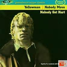yellowman bedroom mazuka bbc music review of yellowman nobody move nobody get hurt