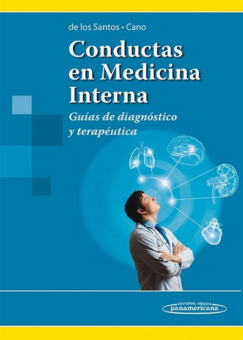 medicina interna libri conductas en medicina interna gu 237 as de diagn 243 stico y