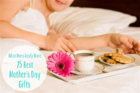 best mother days gifts what moms really want 25 best mother s day gifts