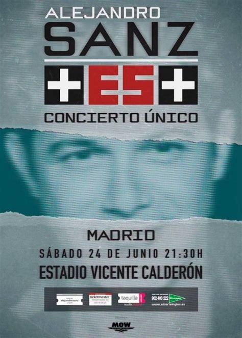 comprar entradas alejandro sanz concierto de alejandro sanz en madrid comprar entradas