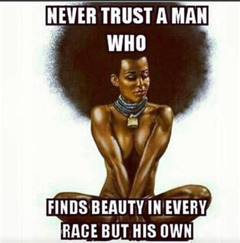 Black Love Memes - shout out to those black guy who love to praise women of