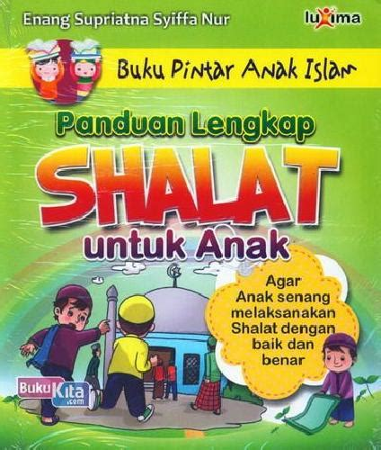 Buku Pintar Shalat Bonus Cd bukukita panduan lengkap shalat untuk anak buku