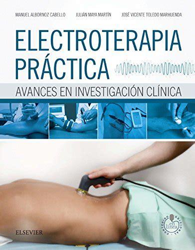 descargar libro don julian en linea descargar electroterapia pr 225 ctica studentconsult en espa 241 ol avances en investigaci 243 n cl 237 nica