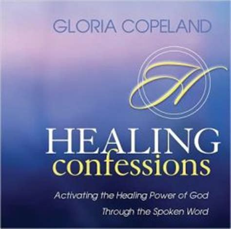 the power of confession books healing confessions activating the healing power of god