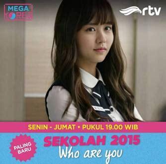 film korea terbaru rtv sinopsis tentang who are you school 2015 episode 1