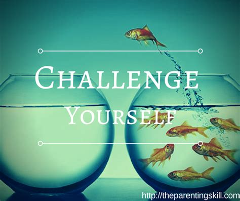 challenge in challenge yourself the parenting skill