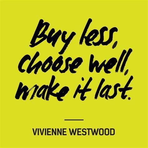 Make It Last futerra on quot buy less choose well make it last