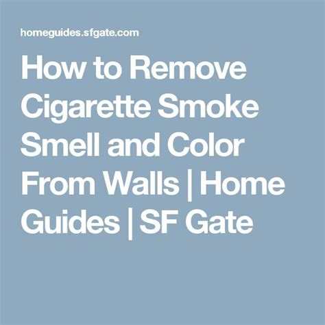 Removing Cigarette Smoke Smell From House by 25 Best Ideas About Smoke Smell On Cigarette