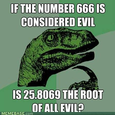 Internet Meme Wiki - image internet memes square root of all evil jpg
