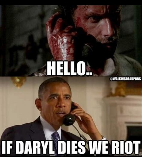 Daryl Walking Dead Meme - if daryl dies we riot zombies pinterest we love