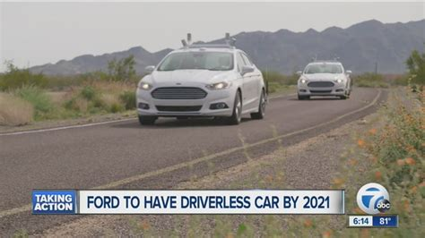 Ford 2020 Driverless by Ford Says It Will A Fully Autonomous Car By 2021