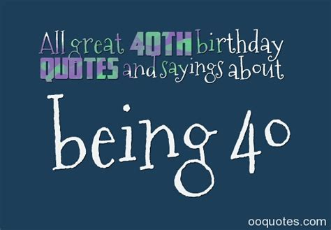 Forty Birthday Quotes Inspirational Quotes For 40th Birthday Quotesgram
