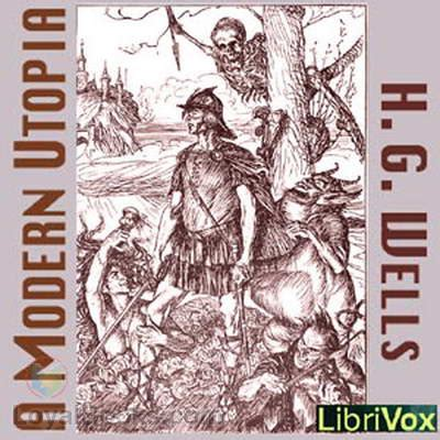 a modern utopia books a modern utopia by h g free at loyal books