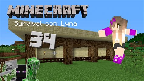 minecraft la invasian de la teodocueva minecraft survival con lyna 34 youtube