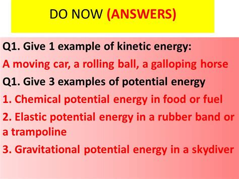 do now q1 give 1 exle of kinetic energy ppt