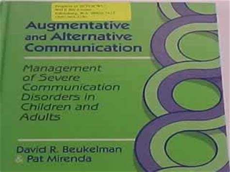 augmentative and alternative communication supporting children and adults with complex communication needs fourth edition setc lending library