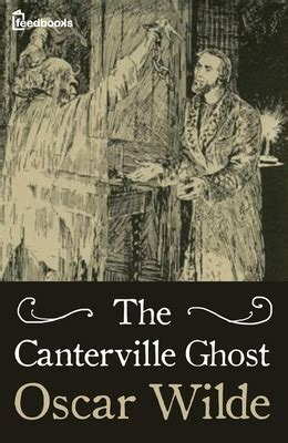 the canterville ghost book the canterville ghost oscar wilde feedbooks