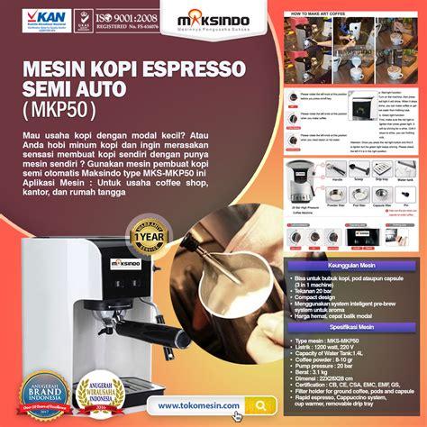 Mesin Waser Capsul 50 Kg jual mesin kopi espresso semi auto mkp50 di surabaya