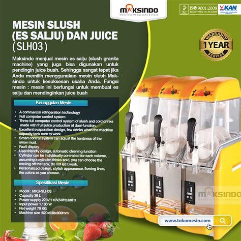 Juice Dispenser Di Bandung jual mesin slush es salju dan juice slh03 di bandung