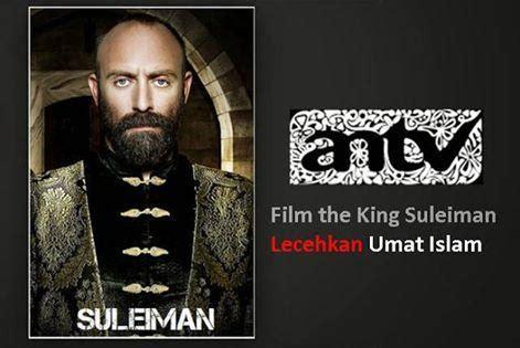 film sejarah islam dibalik ucapan syahadat film king sulaiman lecehkan
