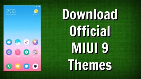 download youtube xiaomi download miui 9 themes for xiaomi phones pack of 3