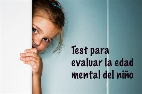 edad de test mental newhairstylesformen2014 com 10 tests sencillos para evaluar al ni 241 o consejos de