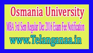 Ou Mba 3rd Sem Result 2017 by Osmania Mba 1st Sem Regular 2018 Fee