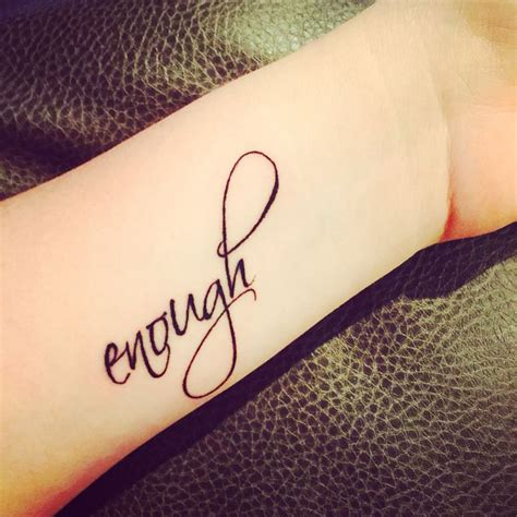 enough tattoo 25 best ideas about enough on wrist