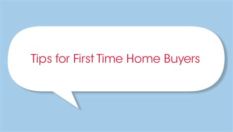 10 tips for time homebuyers in 10 words or less