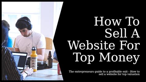 Online Businesses That Make The Most Money - how to sell a website for the most money possible how to make money online