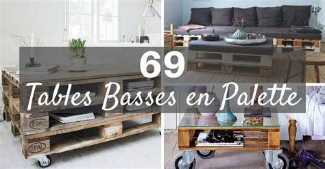 Tables Basses En Palettes by Table Basse Palette Top 69 Des Id 233 Es Les Plus Originales