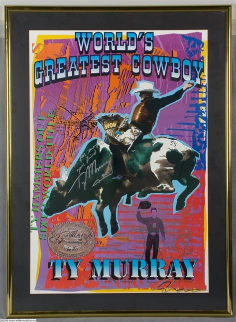 Worlds Greatest Cowboy 104 best ty murray images on ty murray