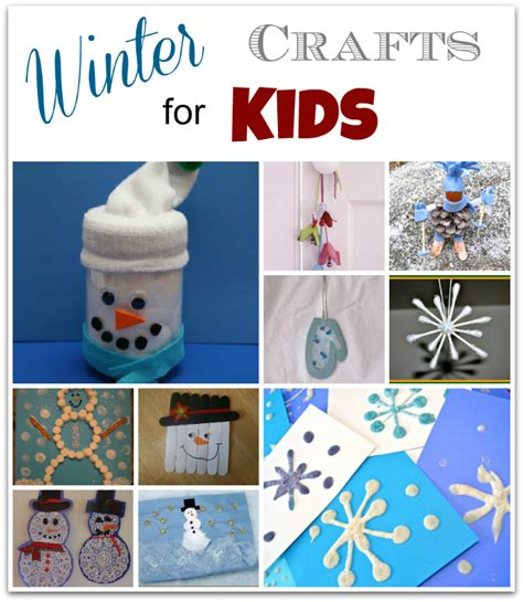 winter kid crafts 10 winter crafts for musings from a stay at home