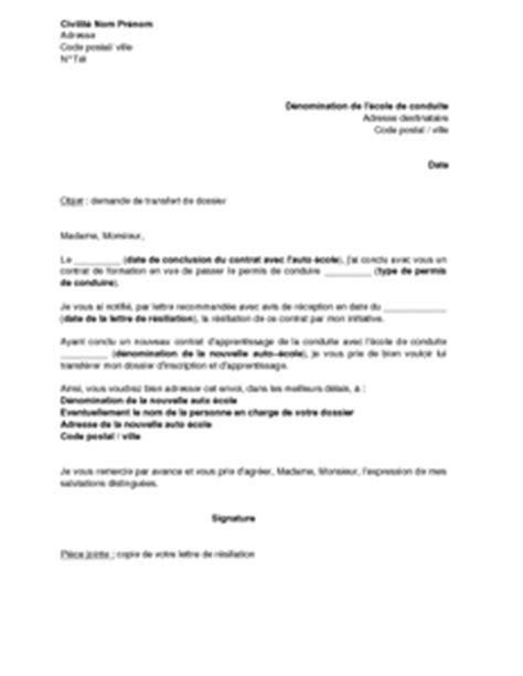 Lettre De Transfert Ecole Exemple Gratuit De Lettre Demande Transfert Dossier 224 Autre Auto 233 Cole