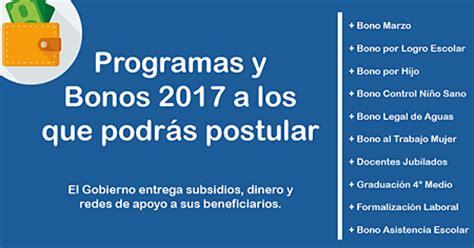 bono de invierno bonos del gobierno de chile estos son los bonos 2017 a los que podr 225 s postular bonos